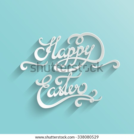 Happy Easter Hand lettering Greeting Card. Typographical Background. Handmade calligraphy - stock photo