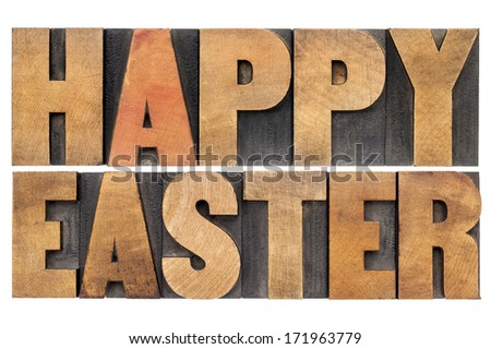 Happy Easter - isolated words in vintage  letterpress wood type