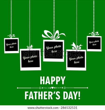 Happy Father's Day card. Photo frame.  Illustration - stock photo