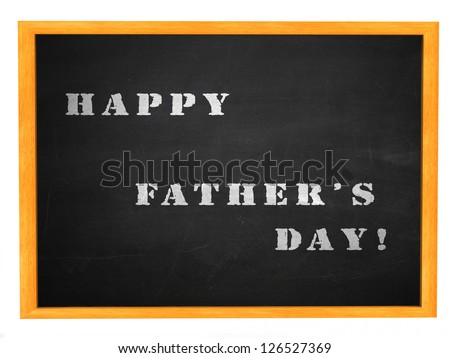Happy Father's day on blackboard