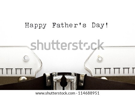 Happy Fathers Day greeting printed on an old typewriter