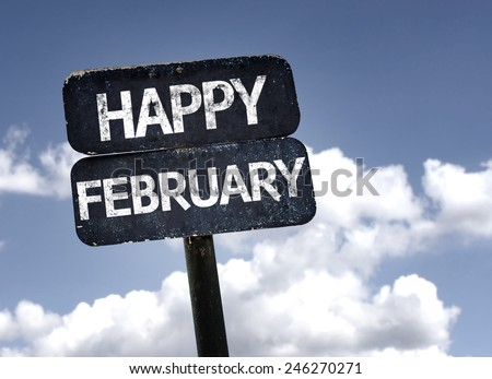 Happy February sign with clouds and sky background - stock photo