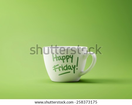 Happy Friday Coffee Cup Concept isolated on green background - stock photo