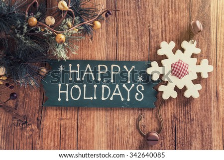 happy Holiday written on wooden background  - stock photo