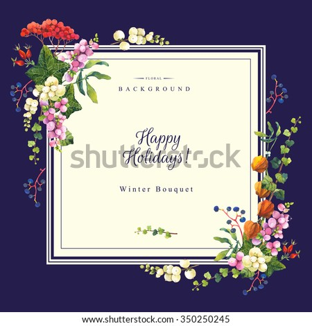 Happy holidays. Beautiful christmas bouquet and headline with winter flowers and plants on dark blue background. Composition with cape gooseberry, snowberry, viburnum, dog-rose and hydrangea.  - stock photo