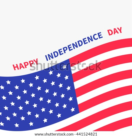 Happy independence day United states of America. 4th of July. Waving American flag frame. White background. Isolated. Greeting card. Flat design.