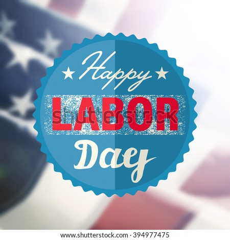 Happy Labor Day sign on USA flag background - stock photo