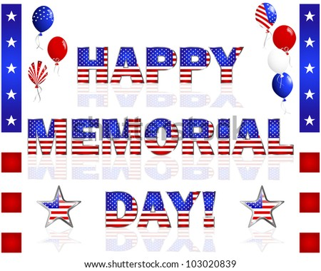 Happy Memorial Day; balloons; and buttons with a picture of the American flag on a white. Raster version. - stock photo