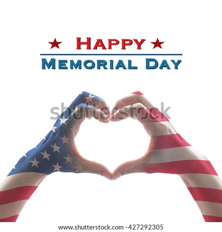 Happy memorial day text message with America flag pattern on people hands in heart shaped form isolated on white background: United states of america - USA labor day, US veterans day concept - stock photo