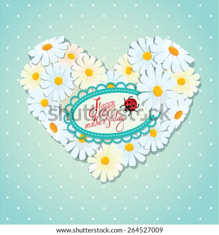 Happy Mother's Day card. Heart is made of daisies on a blue polka dot background. Raster version - stock photo