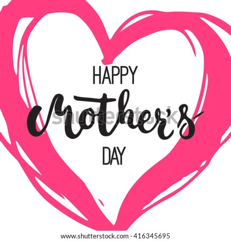 Happy Mother's day greeting card with pink heart isolated on the white background. Illustration for Mothers Day invitations. Mom's day lettering. - stock photo