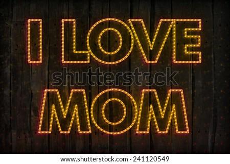 happy mothers day, i love mom - stock photo