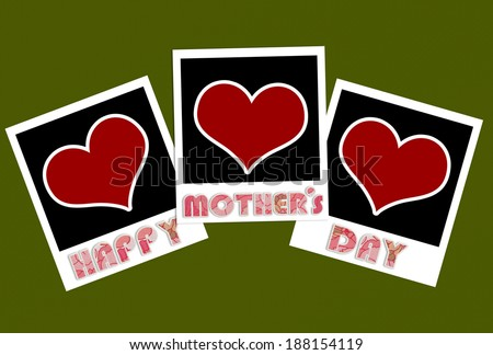 happy mothers day photo frames with heart shape - stock photo