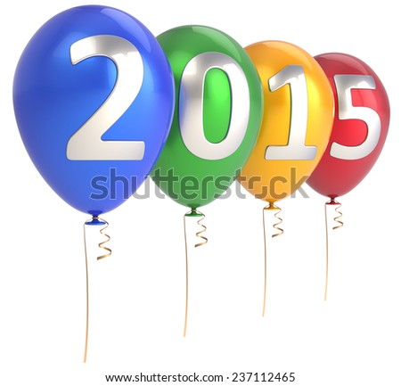 Happy New Year 2015 balloons party decoration. Celebrate helium balloon colorful. Future beginning calendar date greeting card congratulation design element. 3d render isolated on white background