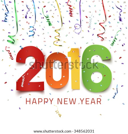 Happy New Year 2016. Colorful paper type on background with ribbons and confetti on white. Greeting card template. - stock photo