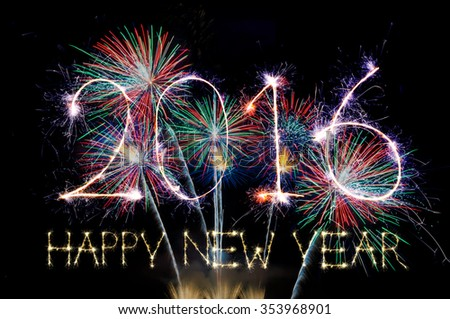 HAPPY NEW YEAR 2016 from colorful sparkle on black background Fireworks light up the sky,New Year celebration fireworks - stock photo