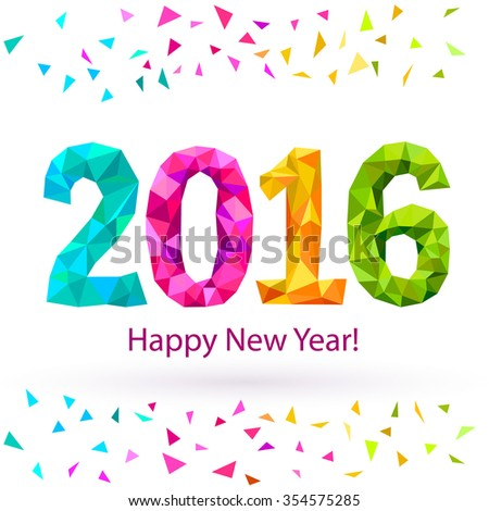 Happy New Year 2016 greeting card with colorful triangle shape multicolor confetti.
