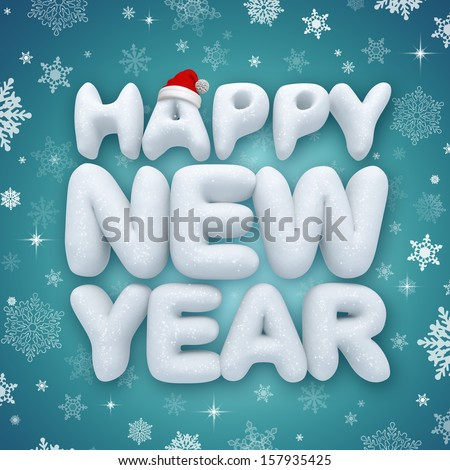 happy new year greeting text, 3d snow - stock photo