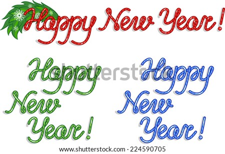 Happy New Year. Handmade font. Isolated on white. Raster Version. - stock photo