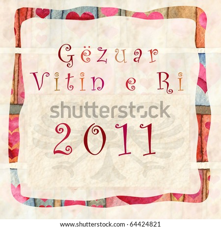 happy new year 2011 in Albanian - stock photo