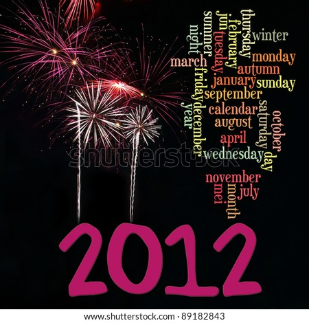 Happy New Year 2012 info-text clouds arrangement concept with fireworks as background