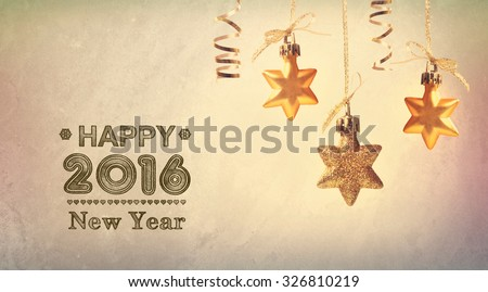 Happy New Year 2016 message with hanging star ornaments - stock photo