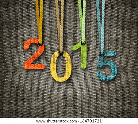 Happy New year 2015,  numbers hunging by rope as puppeteer on sackcloth background, the same concept available for 2016. - stock photo