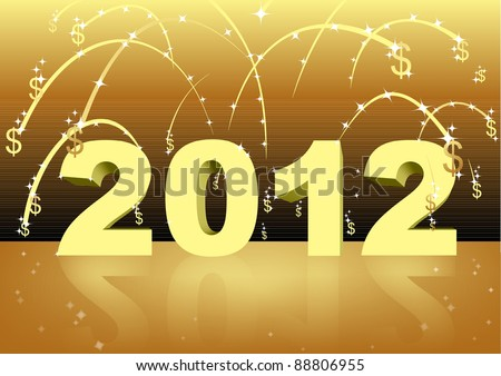 Happy New Year 2012: Shower of Dollars with fireworks