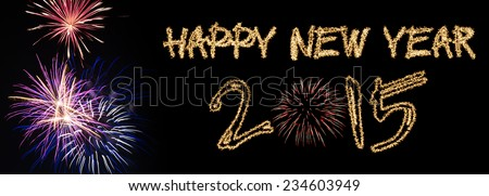 Happy New Year 2015 sparklers firework - stock photo