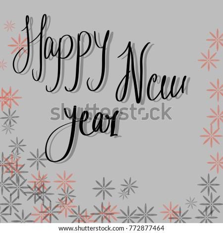 Happy New Year Wishing Calligraphy Font Stock Illustration 772877464 ...