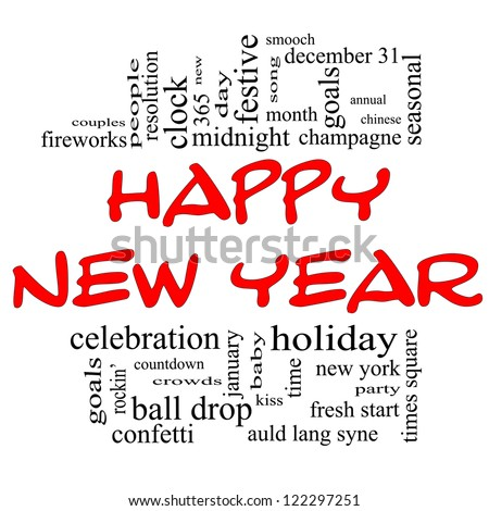 Happy New Year Word Cloud Concept in red and black with great terms such as celebration, holiday, countdown, kiss and more. - stock photo