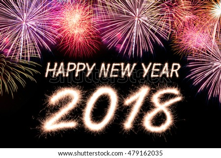 Happy new year 2018 written with Sparkle firecracker and firework