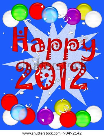 happy 2012 poster with balloons and confetti illustration