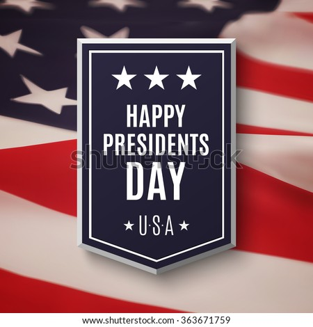 Happy Presidents day background. Banner on top of American flag. - stock photo