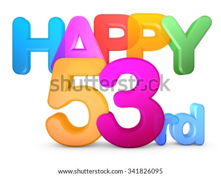 Happy 53rd Title in big letters - stock photo