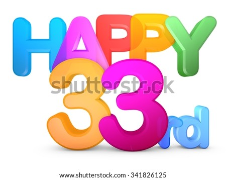 Happy 33rd Title in big letters - stock photo