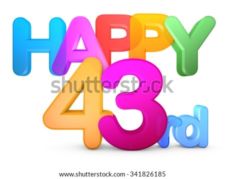 Happy 43rd Title in big letters - stock photo