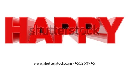 HAPPY red word on white background illustration 3D rendering
