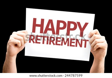Happy Retirement card isolated on black background