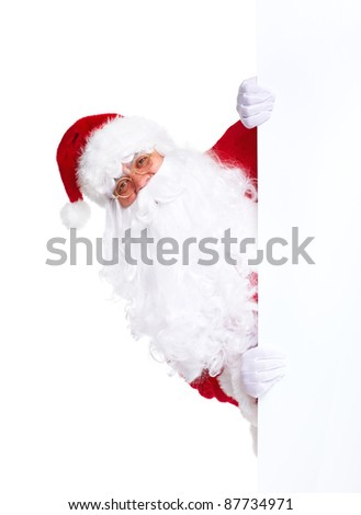Happy Santa Claus with christmas blank banner.  Isolated on white background. - stock photo