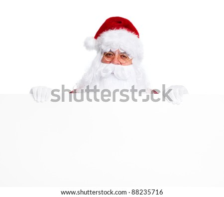 Happy Santa Claus with Christmas blank poster banner.  Isolated on white background. - stock photo
