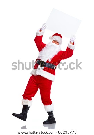 Happy Santa Claus with Christmas blank poster banner.  Isolated on white background.