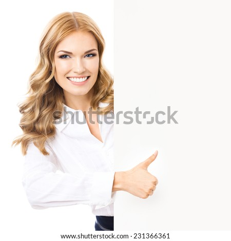 Happy smiling businesswoman showing blank signboard and thumbs up gesture, isolated against white background - stock photo