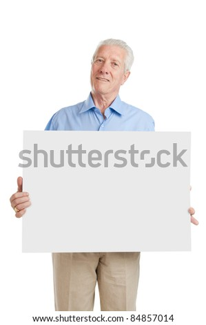 Happy smiling senior man showing blank placard to write it on your own text, isolated on white background - stock photo