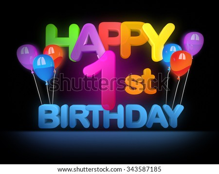 Happy 1st birthday Title in big letters - stock photo