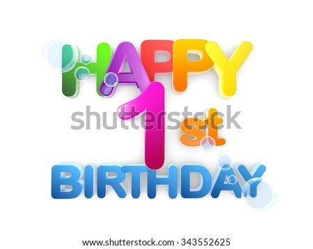 Happy 1st birthday Title in big letters, light - stock photo