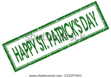 happy St Patricks day green square stamp isolated on white background - stock photo