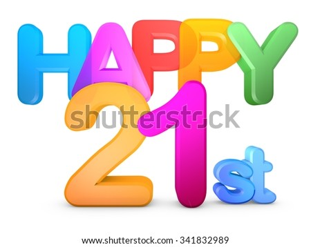 Happy 21st Title in big letters - stock photo