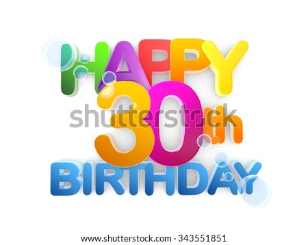 Happy 30th Birthday Title in big letters, light - stock photo