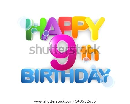 Happy 9th birthday Title in big letters, light - stock photo